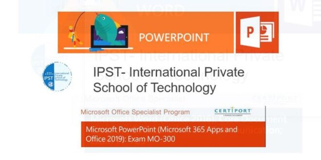 Formation Bureautique Microsoft PowerPoint (Microsoft 365 Apps and Office 2019) Exam MO-300 In Tanger-Tétouan-Al Hoceïma Morroco